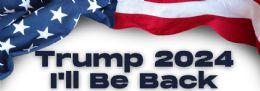 96 Bulk Trump 2024 I Will Be Back Bumper Stickers